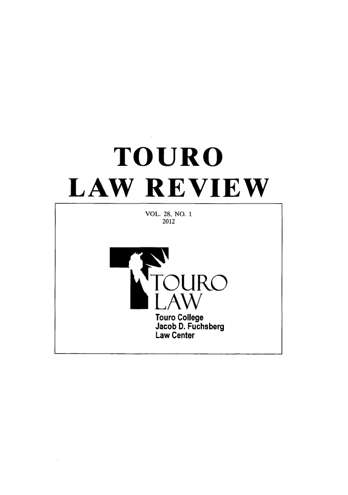 handle is hein.journals/touro28 and id is 1 raw text is: TOURO