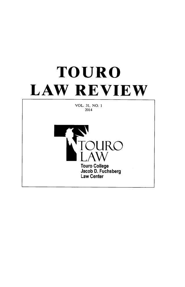 handle is hein.journals/touro31 and id is 1 raw text is: TOURO