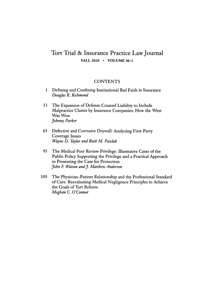 handle is hein.journals/ttip46 and id is 1 raw text is: Tort Trial & Insurance Practice Law Journal