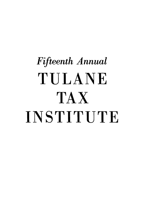handle is hein.journals/tutain15 and id is 1 raw text is: Fifteenth Annual