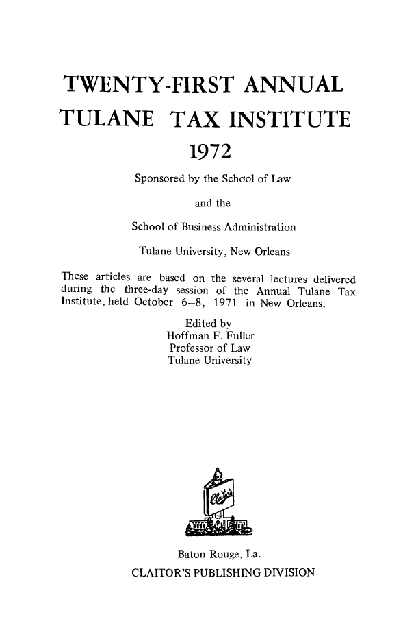 handle is hein.journals/tutain21 and id is 1 raw text is: TWENTY-FIRST ANNUAL