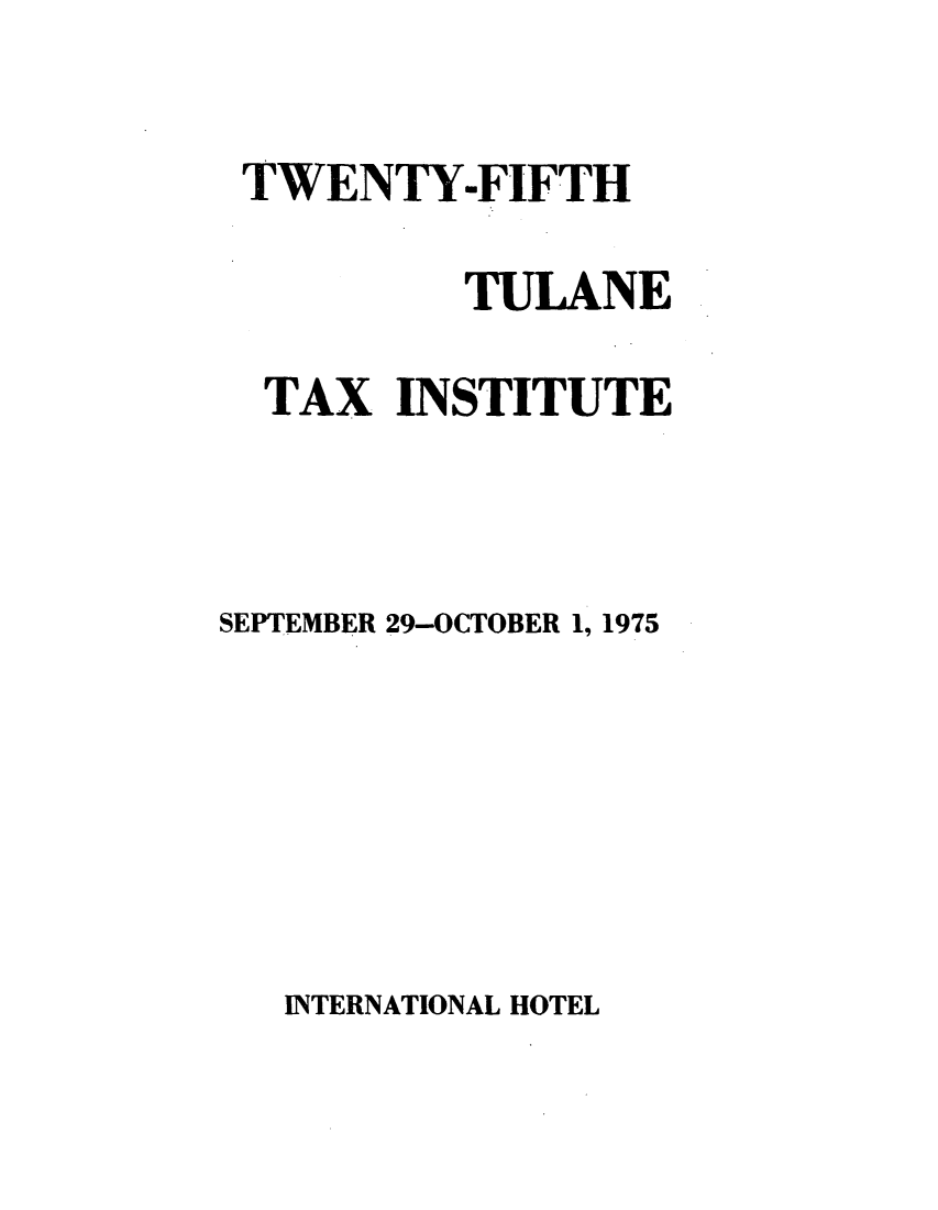 handle is hein.journals/tutain25 and id is 1 raw text is: TWENTY-FIFTH