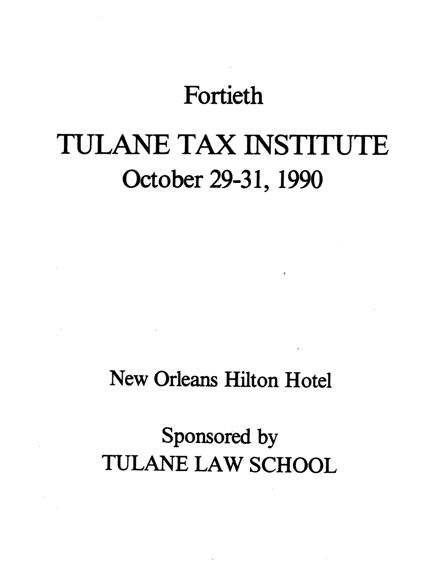 handle is hein.journals/tutain40 and id is 1 raw text is: Fortieth