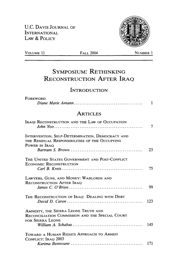 handle is hein.journals/ucdl11 and id is 1 raw text is: U.C. DAVIS JOURNAL OF