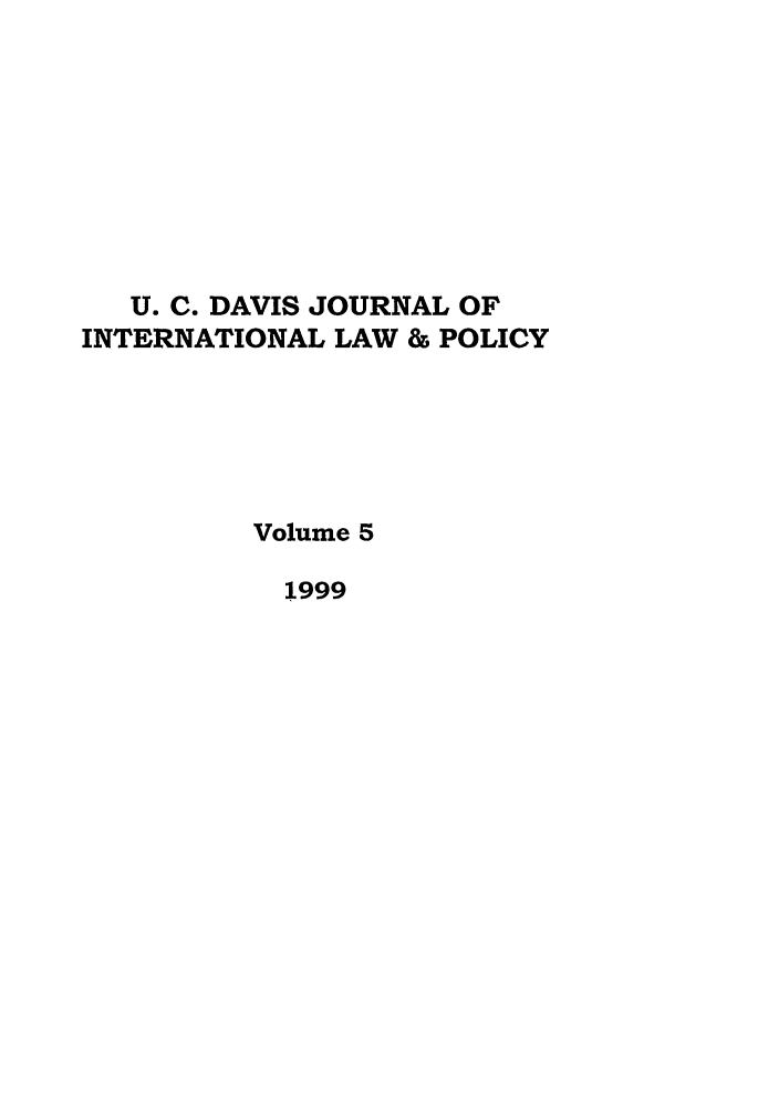 handle is hein.journals/ucdl5 and id is 1 raw text is: U. C. DAVIS JOURNAL OF