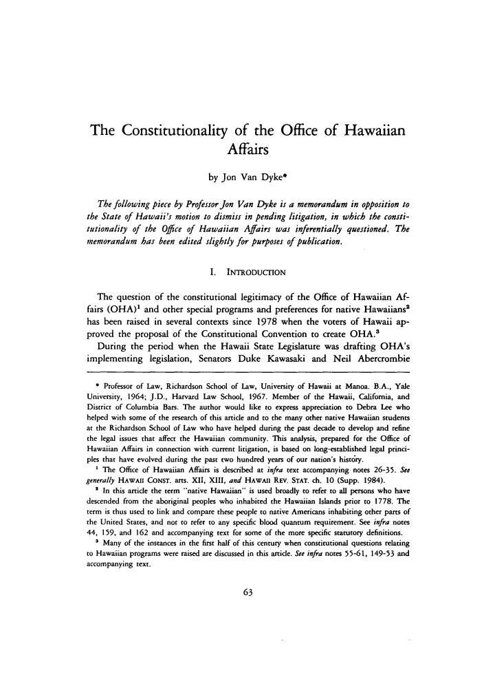 handle is hein.journals/uhawlr7 and id is 71 raw text is: The Constitutionality of the Office of Hawaiian