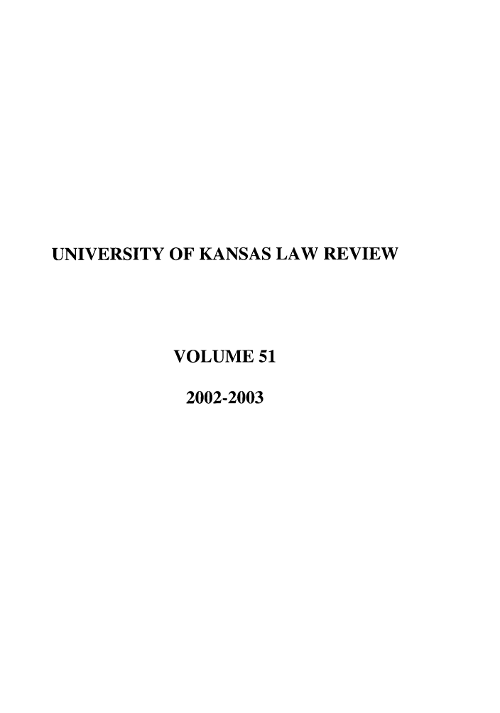 handle is hein.journals/ukalr51 and id is 1 raw text is: UNIVERSITY OF KANSAS LAW REVIEW