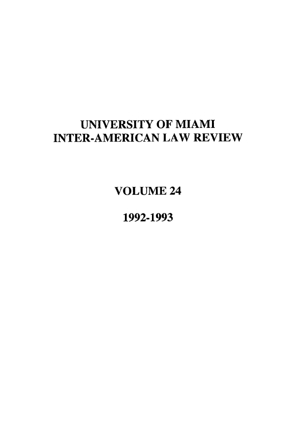 handle is hein.journals/unmialr24 and id is 1 raw text is: UNIVERSITY OF MIAMI