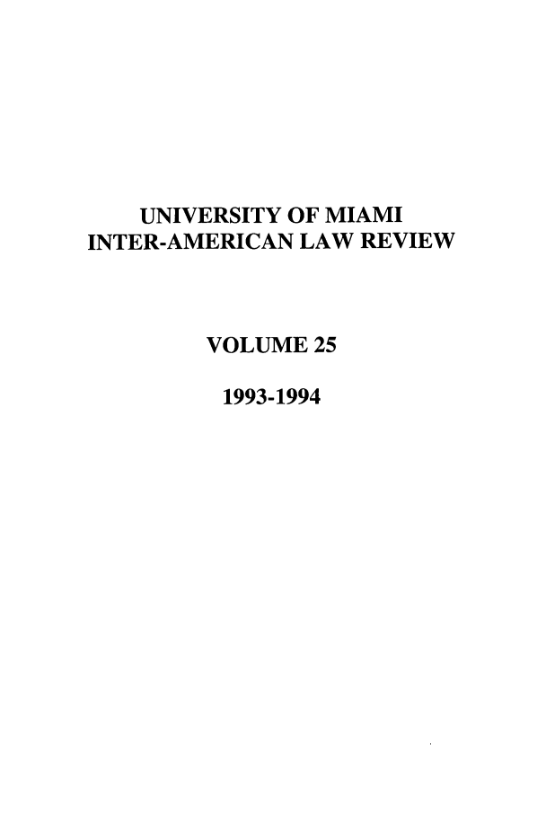 handle is hein.journals/unmialr25 and id is 1 raw text is: UNIVERSITY OF MIAMI