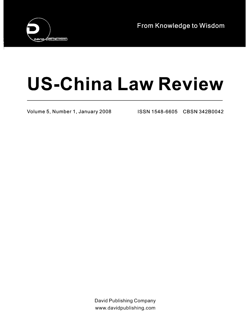 handle is hein.journals/uschinalrw5 and id is 1 raw text is: US-China Law Review