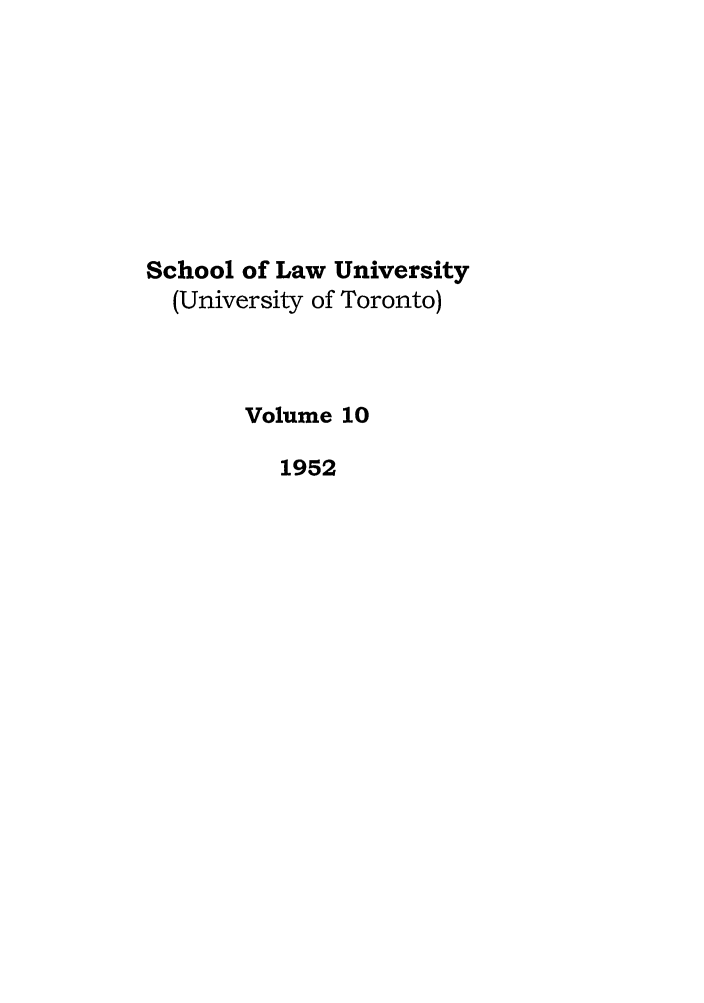 handle is hein.journals/utflr10 and id is 1 raw text is: School of Law University