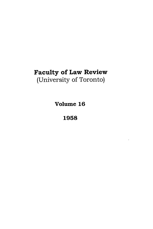 handle is hein.journals/utflr16 and id is 1 raw text is: Faculty of Law Review
