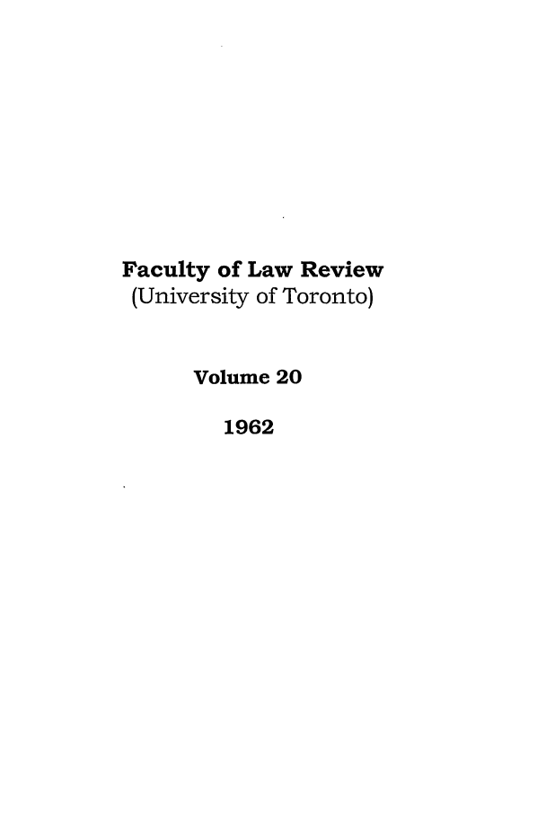 handle is hein.journals/utflr20 and id is 1 raw text is: Faculty of Law Review