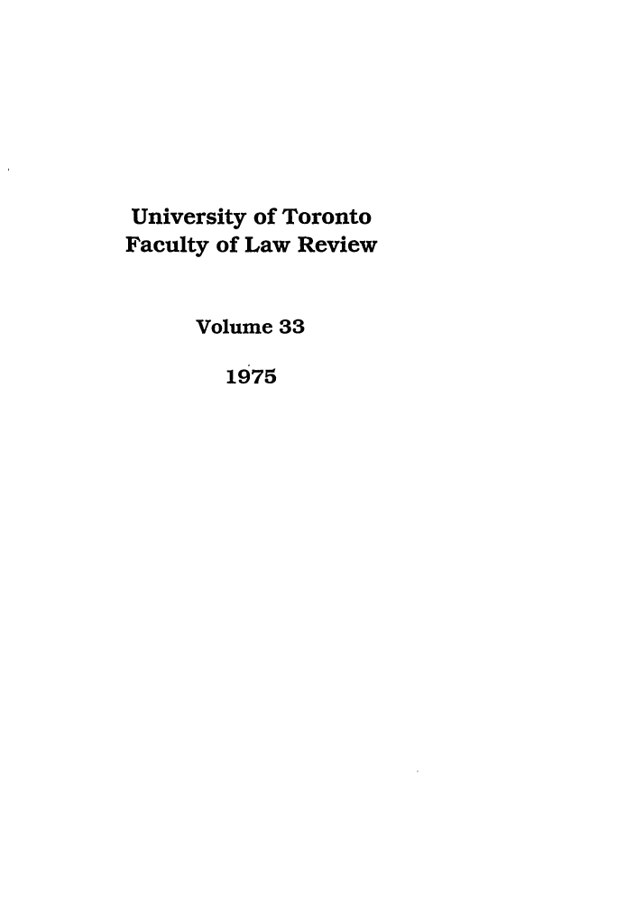 handle is hein.journals/utflr33 and id is 1 raw text is: University of Toronto