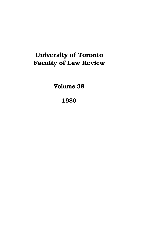 handle is hein.journals/utflr38 and id is 1 raw text is: University of Toronto