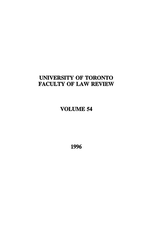 handle is hein.journals/utflr54 and id is 1 raw text is: UNIVERSITY OF TORONTO