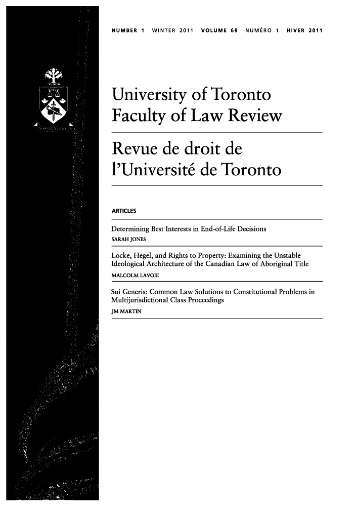 handle is hein.journals/utflr69 and id is 1 raw text is: NUMBER 1 WINTER 2011 VOLUME 69 NUMIRO 1 HIVER 2011