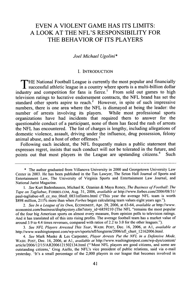 handle is hein.journals/utol39 and id is 49 raw text is: EVEN A VIOLENT GAME HAS ITS LIMITS: