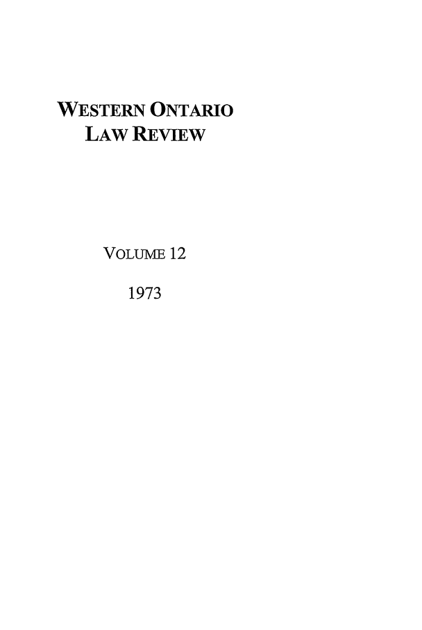 handle is hein.journals/uwolr12 and id is 1 raw text is: WESTERN ONTARIO