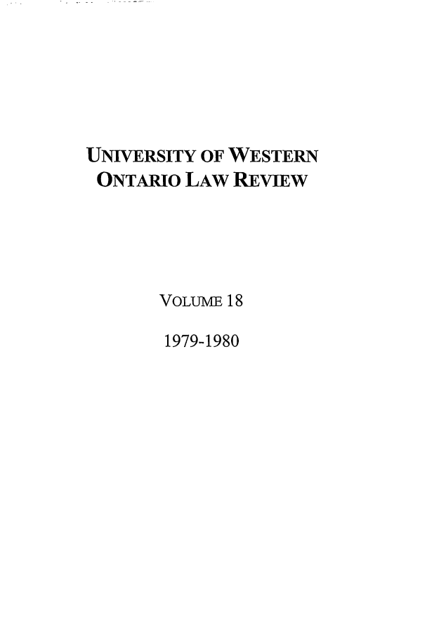 handle is hein.journals/uwolr18 and id is 1 raw text is: UNIVERSITY OF WESTERN