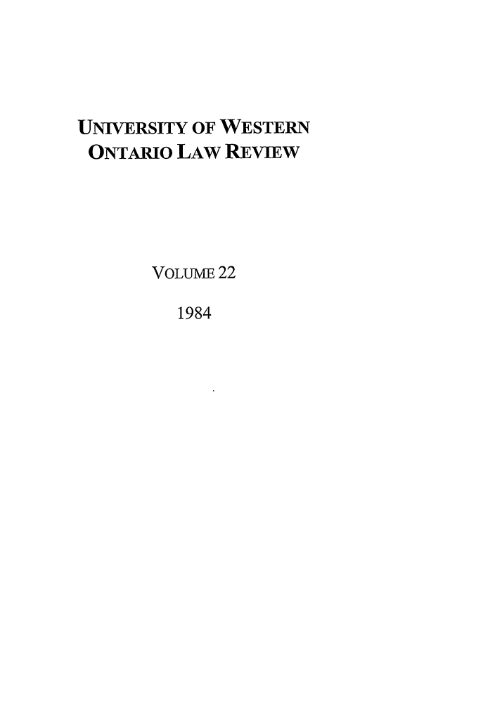 handle is hein.journals/uwolr22 and id is 1 raw text is: UNIVERSITY OF WESTERN