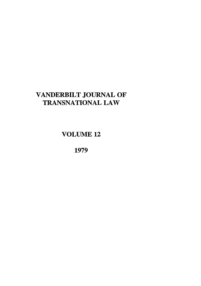 handle is hein.journals/vantl12 and id is 1 raw text is: VANDERBILT JOURNAL OF