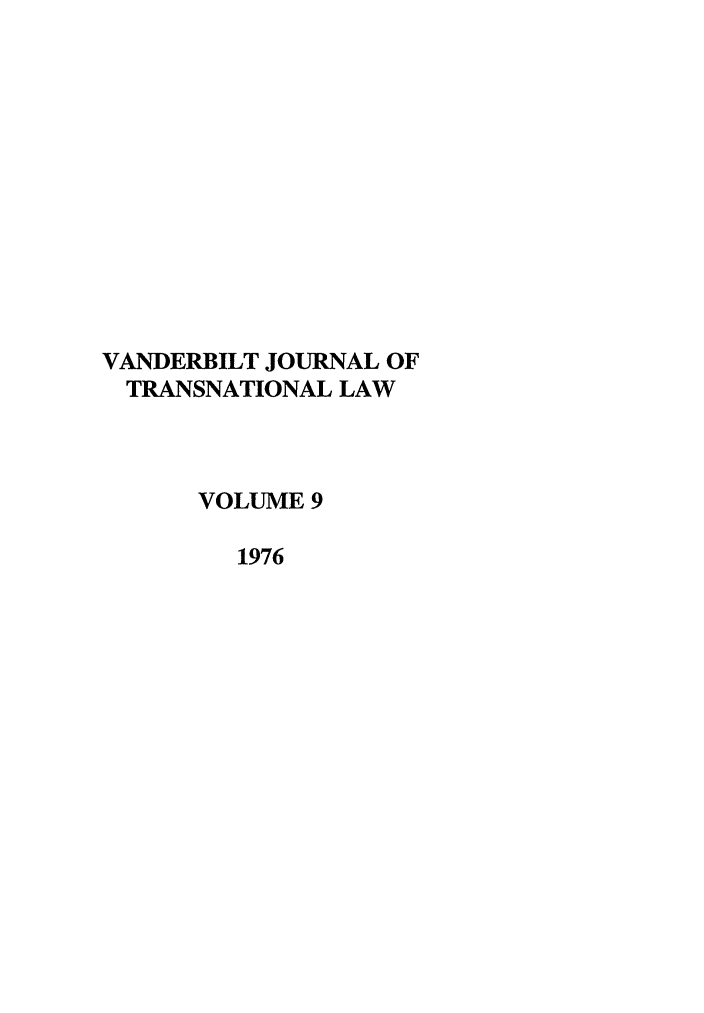 handle is hein.journals/vantl9 and id is 1 raw text is: VANDERBILT JOURNAL OF