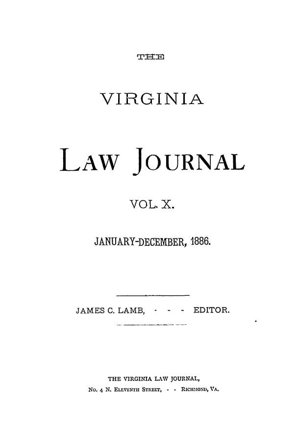 handle is hein.journals/vlawj10 and id is 1 raw text is: T-Ei,