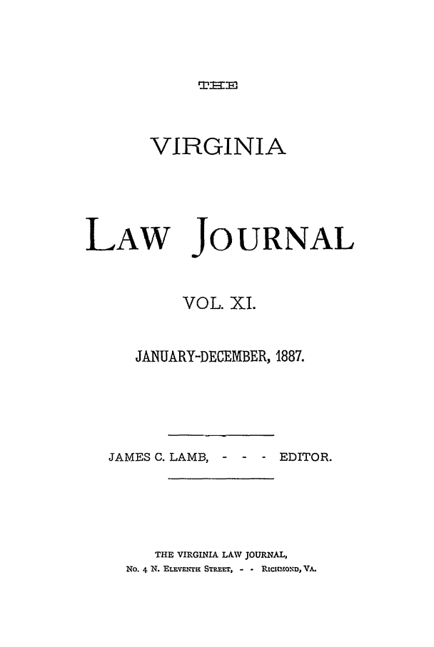 handle is hein.journals/vlawj11 and id is 1 raw text is: TEmI.