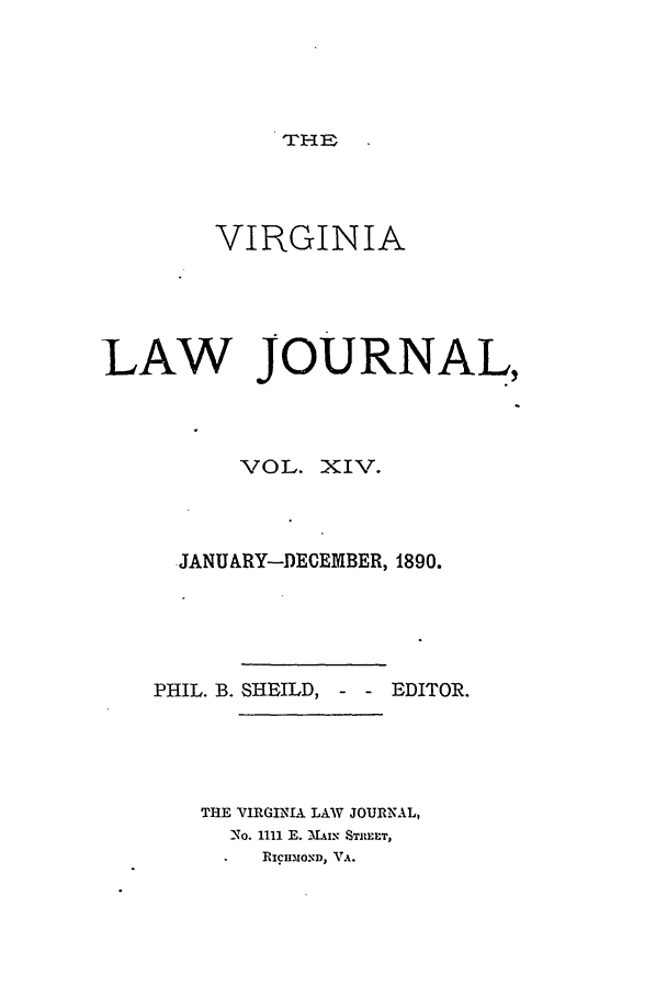 handle is hein.journals/vlawj14 and id is 1 raw text is: THE