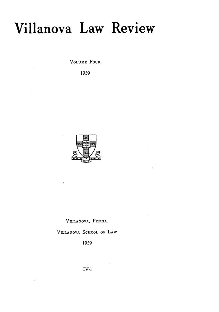 handle is hein.journals/vllalr4 and id is 1 raw text is: Villanova Law Review