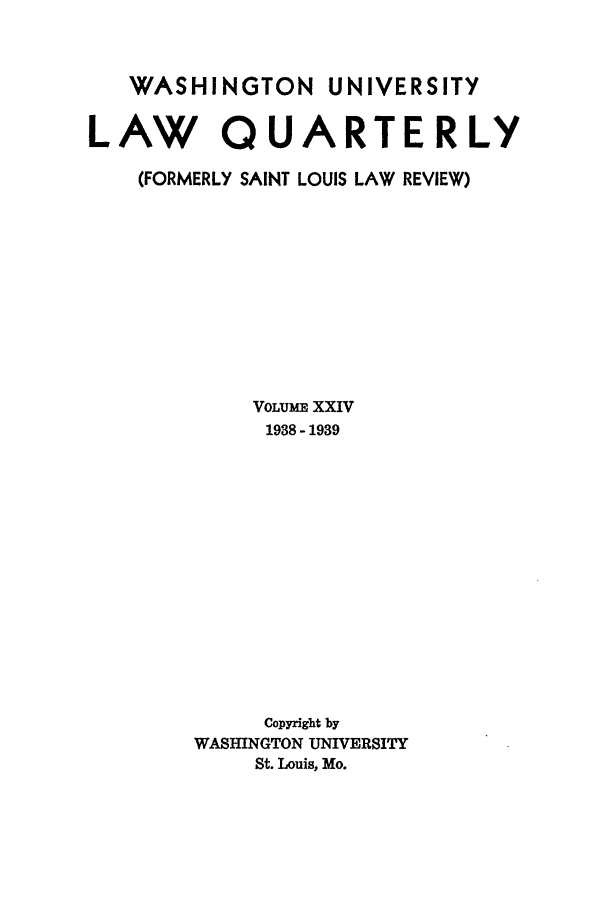handle is hein.journals/walq24 and id is 1 raw text is: WASHINGTON UNIVERSITY