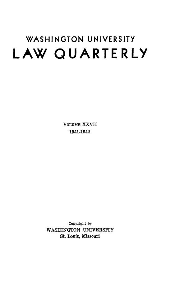 handle is hein.journals/walq27 and id is 1 raw text is: WASHINGTON