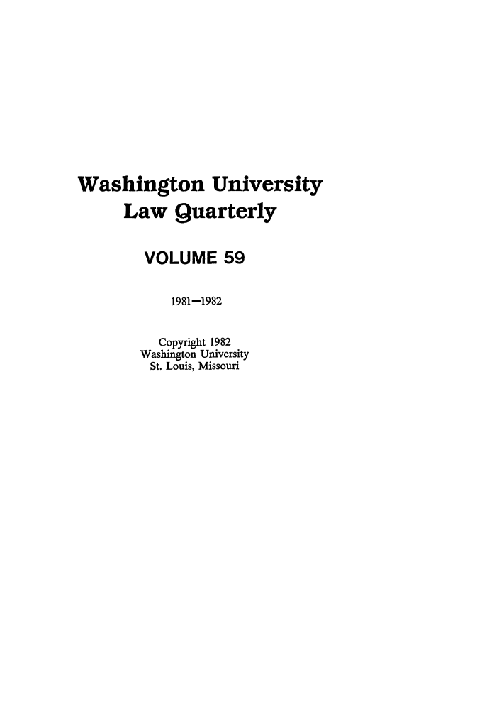 handle is hein.journals/walq59 and id is 1 raw text is: Washington University