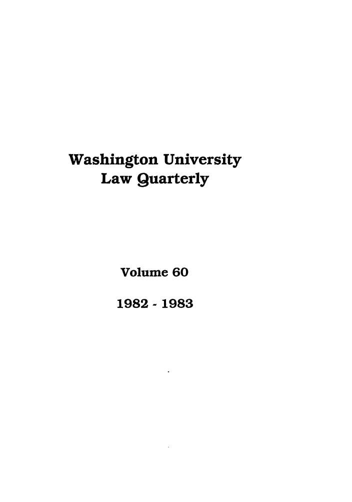 handle is hein.journals/walq60 and id is 1 raw text is: Washington University