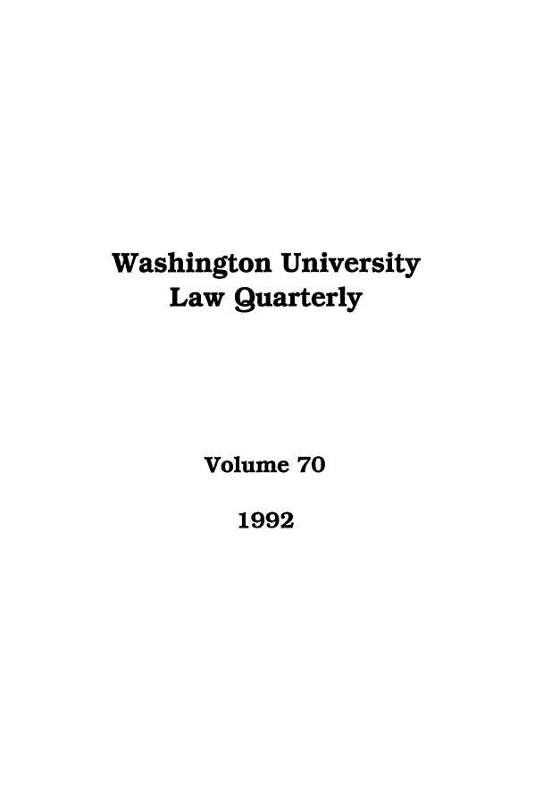 handle is hein.journals/walq70 and id is 1 raw text is: Washington University