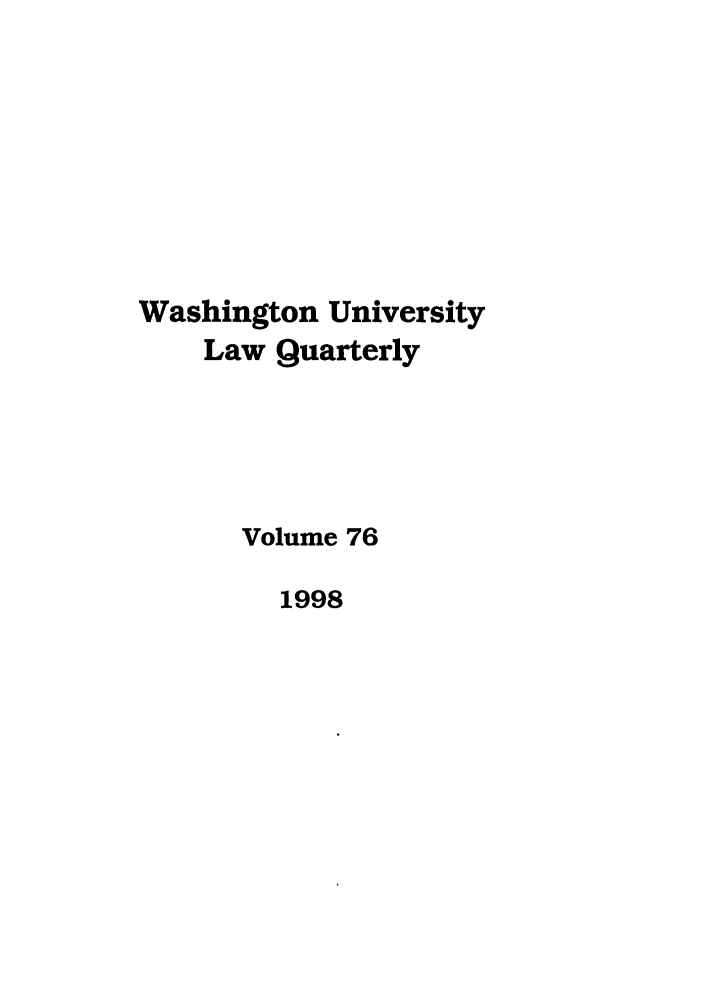 handle is hein.journals/walq76 and id is 1 raw text is: Washington University