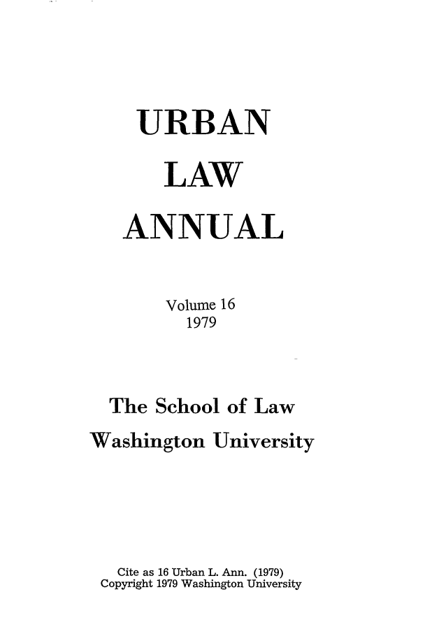 handle is hein.journals/waucl16 and id is 1 raw text is: URBAN