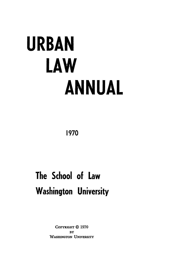 handle is hein.journals/waucl1970 and id is 1 raw text is: URBAN