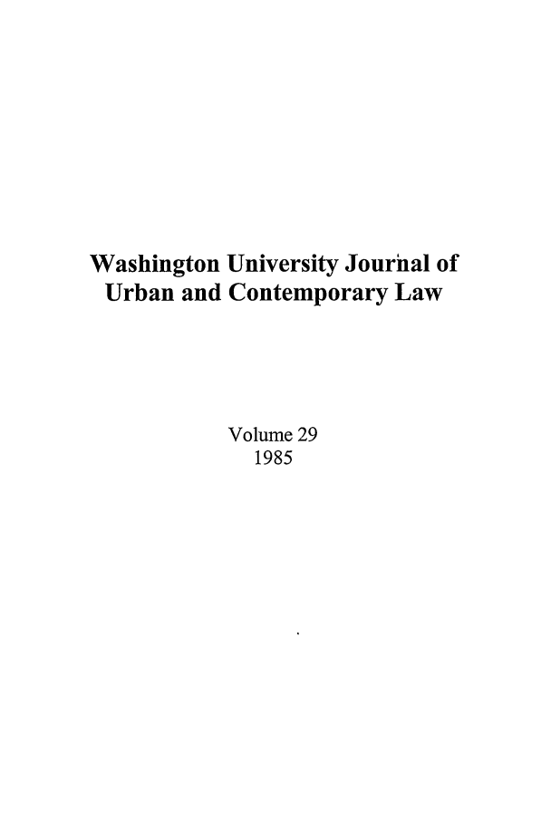 handle is hein.journals/waucl29 and id is 1 raw text is: Washington University Journal of