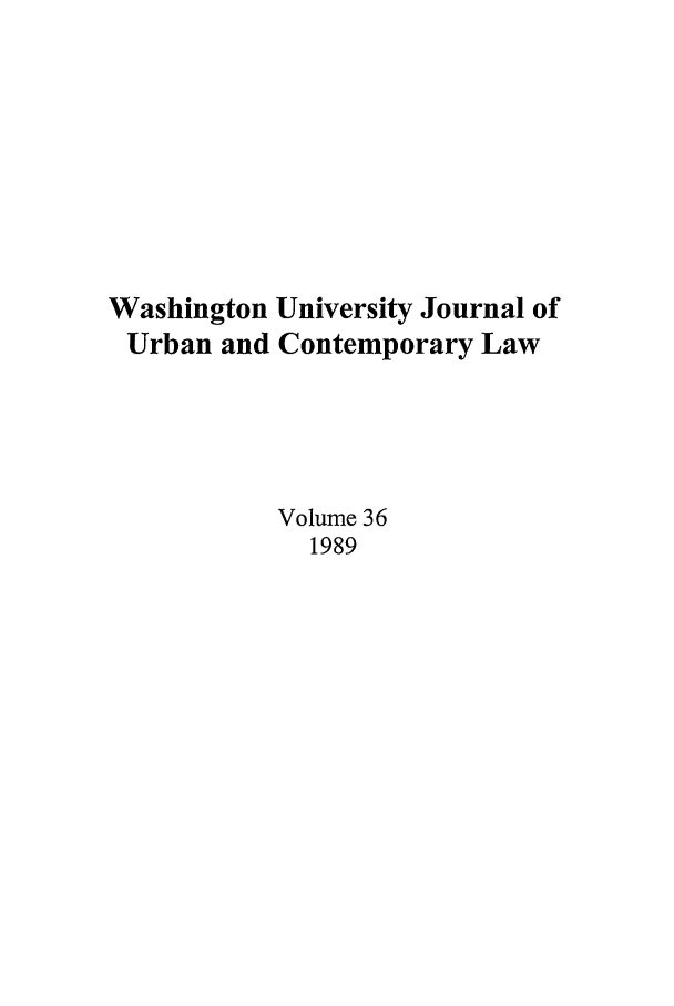 handle is hein.journals/waucl36 and id is 1 raw text is: Washington University Journal of