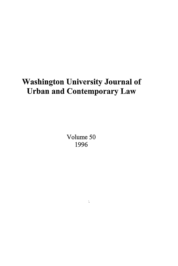 handle is hein.journals/waucl50 and id is 1 raw text is: Washington University Journal of