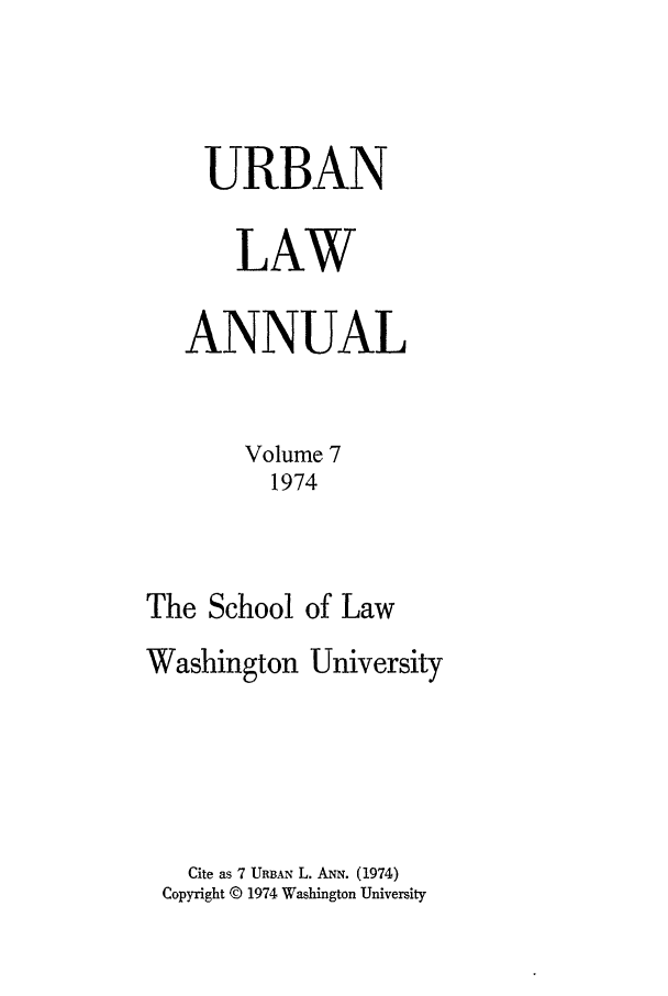 handle is hein.journals/waucl7 and id is 1 raw text is: URBAN