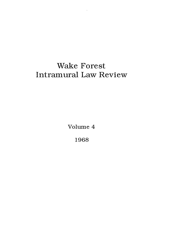 handle is hein.journals/wflr4 and id is 1 raw text is: Wake Forest