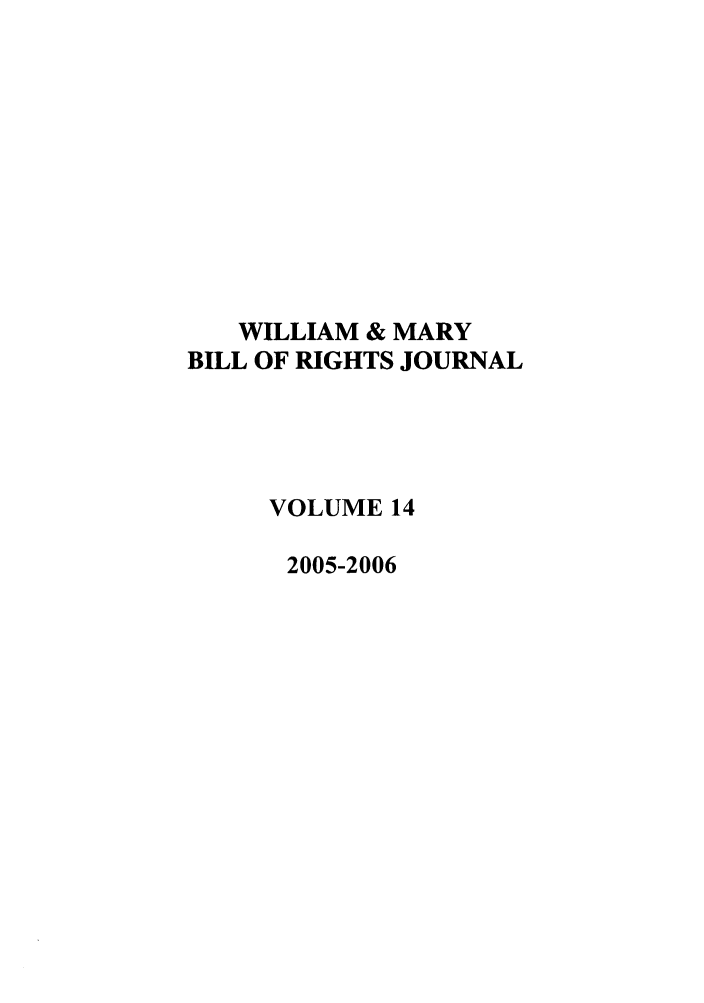 handle is hein.journals/wmbrts14 and id is 1 raw text is: WILLIAM & MARY