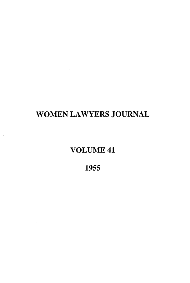 handle is hein.journals/wolj41 and id is 1 raw text is: WOMEN LAWYERS JOURNAL