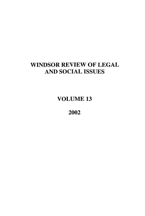 handle is hein.journals/wrlsi13 and id is 1 raw text is: WINDSOR REVIEW OF LEGAL