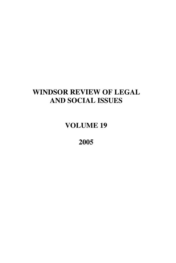 handle is hein.journals/wrlsi19 and id is 1 raw text is: WINDSOR REVIEW OF LEGAL