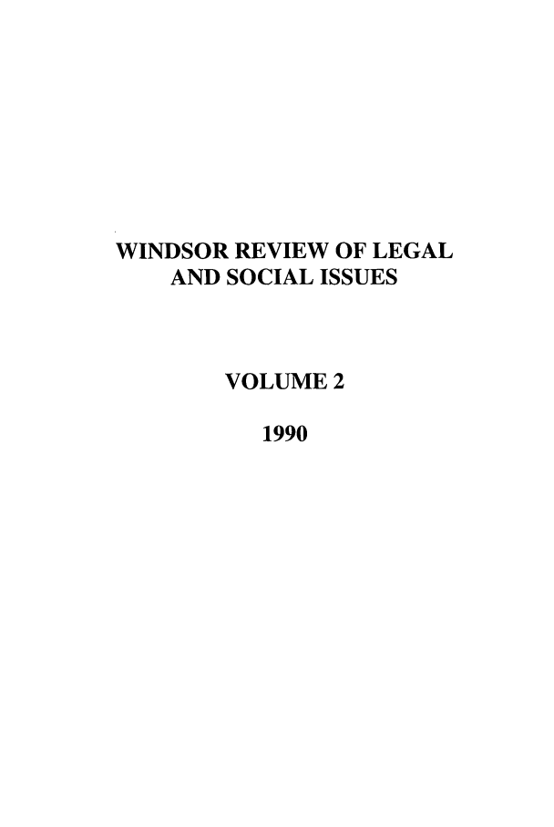 handle is hein.journals/wrlsi2 and id is 1 raw text is: WINDSOR REVIEW OF LEGAL