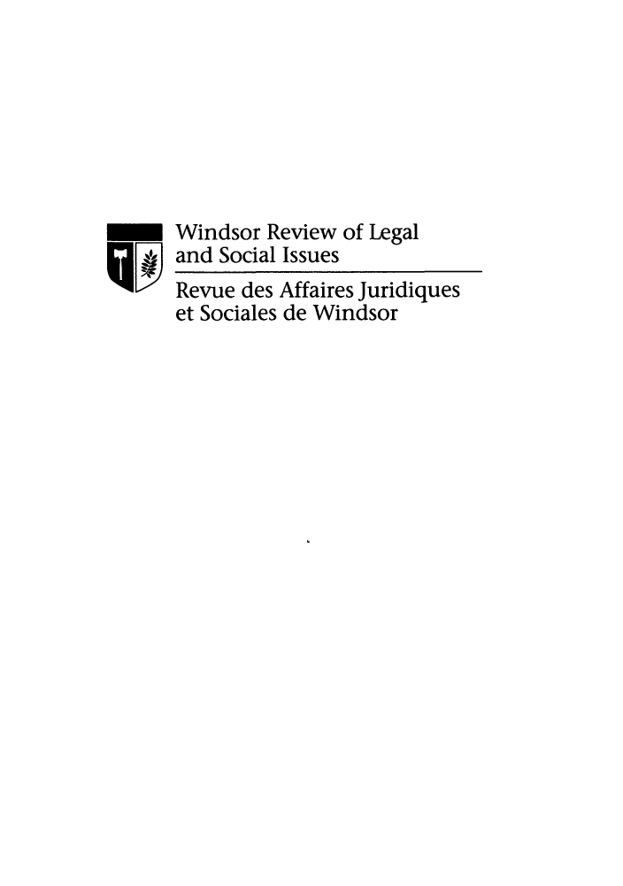 handle is hein.journals/wrlsi32 and id is 1 raw text is: Windsor Review of Legal